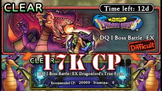 DQ Tact: DQ I Boss Battle EX CLEAR with 17K CP Team! Dragonlord's True Form Guide Dragon Quest Tact