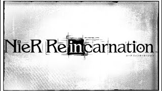 New!!! NieR Re[in]carnation Mobile Part 2 (JP) ➤ ⓎⓃⓇ