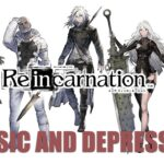 NieR Re[in]carnation Haunting Beauty and Horrifying Depression (Nier reincarnation)