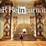 Nier Re[in]carnation – Officially Launched in japan (Android/iOS)