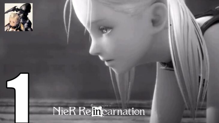 NieR Re[in]carnation android part 1