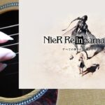 Kaikyo – 懐郷(NieR Re[in]carnation)【ソロギター/Fingerstyle Guitar】-DADFAD-