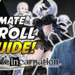 [Nier Reincarnation] REROLL WITH EVEN MORE GEMS!! BEST POSSIBLE METHOD*!!
