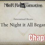 NieR Re[in]carnation – Story Gameplay Chapter 3 ( Determined Heart )