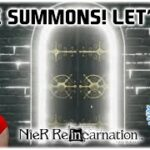 More Summons! Let's Go! ★ NieR Re[in]carnation ★
