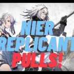 NieR Re[in]carnation x Replicant Pulls! Lets get those new units! do we have the luck??